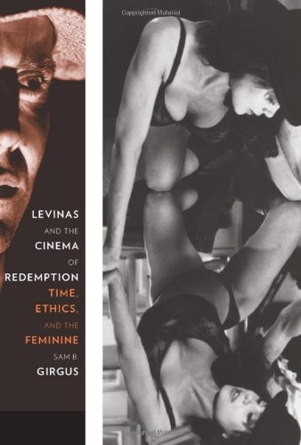 Levinas and the Cinema of Redemption Time, Ethics, and the Feminine  2010 edition cover
