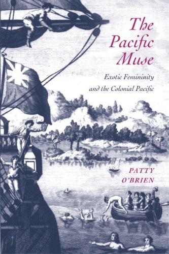 Pacific Muse Exotic Femininity and the Colonial Pacific  2007 edition cover