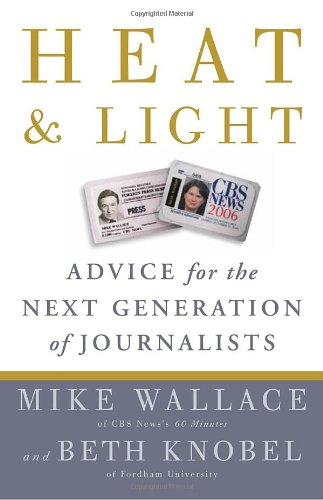 Heat and Light Advice for the Next Generation of Journalists  2010 edition cover