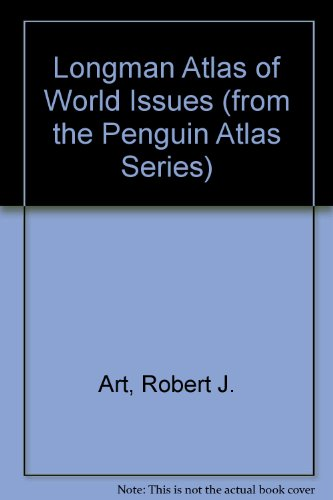 LONGMAN ATLAS OF WORLD ISSUES 1st 9780321224651 Front Cover