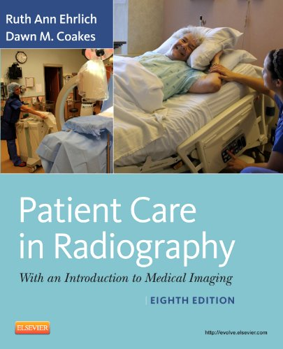 Patient Care in Radiography With an Introduction to Medical Imaging 8th 2012 edition cover