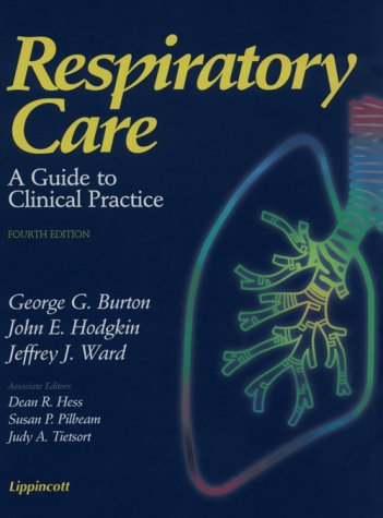 Respiratory Care : A Guide to Clinical Practice 4th 1997 (Revised) edition cover