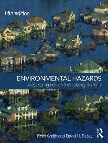 Environmental Hazards Assessing Risk and Reducing Disaster 5th 2009 (Revised) edition cover
