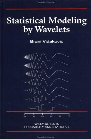 Statistical Modeling by Wavelets   1999 edition cover