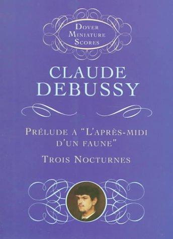 Prelude a l'Apres-Midi d'un Faune /Trois Nocturnes  N/A edition cover