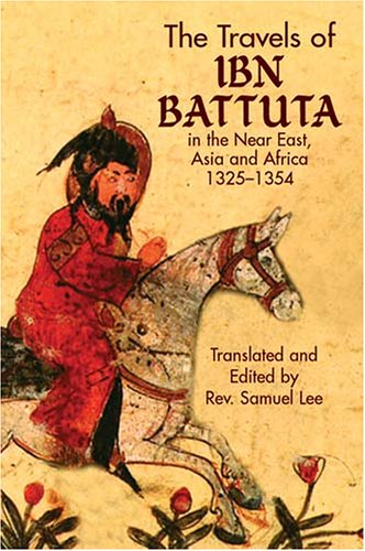 Travels of Ibn Battuta In the near East, Asia and Africa, 1325-1354  2004 edition cover