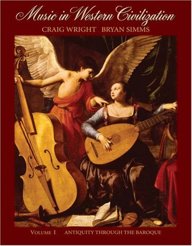 Music in Western Civilization Antiquity Through the Baroque  2006 edition cover