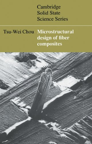 Microstructural Design of Fiber Composites   2005 9780521019651 Front Cover