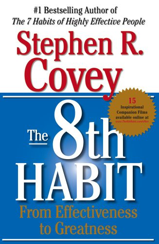 8th Habit From Effectiveness to Greatness  2004 9780684846651 Front Cover