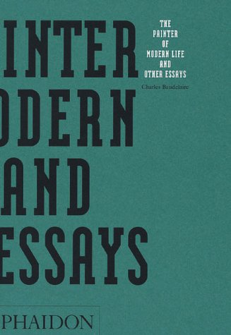 Painters of Modern Life and Other Essays  2nd 1995 (Revised) edition cover