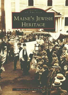 Maine's Jewish Heritage   2007 9780738549651 Front Cover