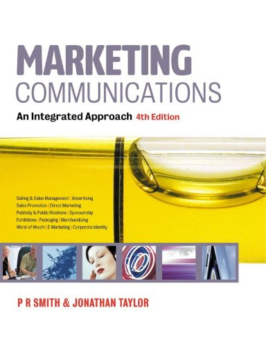 Marketing Communications An Integrated Approach 4th 2004 (Revised) 9780749442651 Front Cover