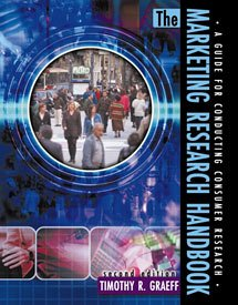 Marketing Research Handbook : A Guide to Conducting Consumer Research 2nd 2003 (Revised) 9780757502651 Front Cover