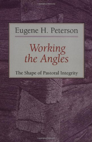 Working the Angles The Shape of Pastoral Integrity  1989 edition cover