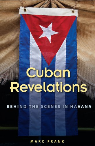 Cuban Revelations Behind the Scenes in Havana  2013 edition cover