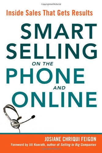 Smart Selling on the Phone and Online Inside Sales That Gets Results  2009 9780814414651 Front Cover