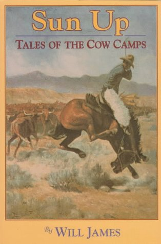 Sun Up : Tales of the Cow Camps Revised 9780878423651 Front Cover