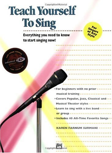 Alfred's Teach Yourself to Sing Book and Enhanced CD  1995 9780882846651 Front Cover