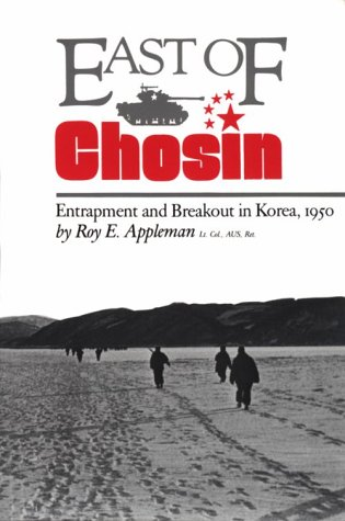 East of Chosin Entrapment and Breakout in Korea 1950 Reprint  9780890964651 Front Cover