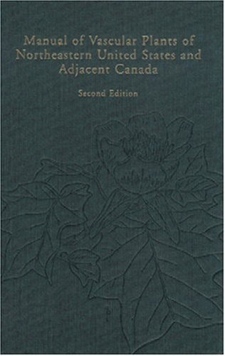 Manual of Vascular Plants of Northeastern United States and Adjacent Canada 2nd 2004 edition cover