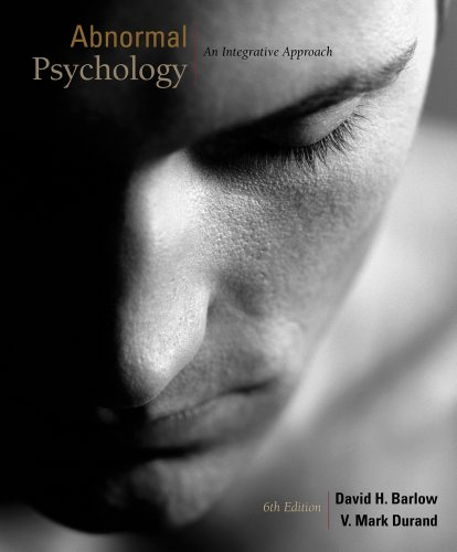 Abnormal Psychology An Integrated Approach 6th 2012 edition cover