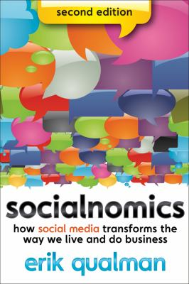 Socialnomics How Social Media Transforms the Way We Live and Do Business 2nd 2012 edition cover