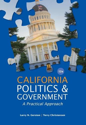 California Politics and Government A Practical Approach 12th 2014 edition cover