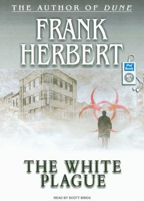 The White Plague:  2008 9781400155651 Front Cover