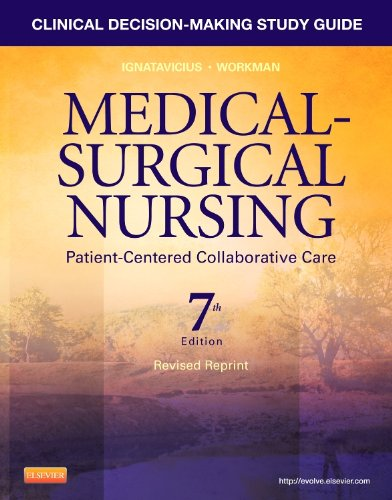 Clinical Decision-Making Study Guide for Medical-Surgical Nursing - Revised Reprint Patient-Centered Collaborative Care 7th 9781455775651 Front Cover