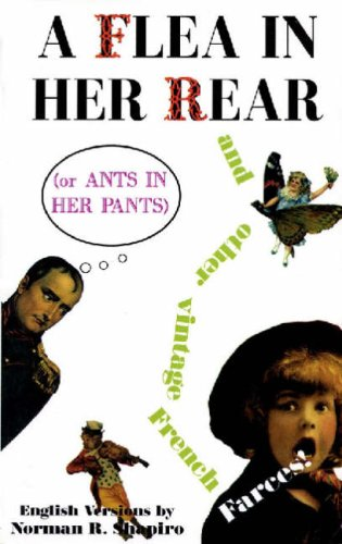 Flea in Her Rear: or Ants in Her Pants And Nine Other French Farces  1996 edition cover