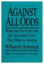 Against All Odds Holocaust Surviviors and the Successful Lives They Made in America 2nd 1996 edition cover
