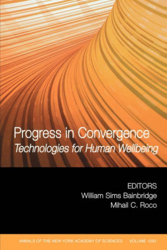 Progress in Convergence Technologies for Human Wellbeing  2007 9781573316651 Front Cover