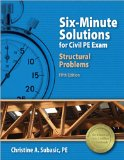 Six-Minute Solutions for Civil PE Exam Structural Problems  5th 2014 edition cover