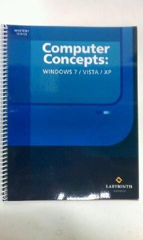 COMPUTER CONCEPTS:WINDOWS 7/VI N/A edition cover