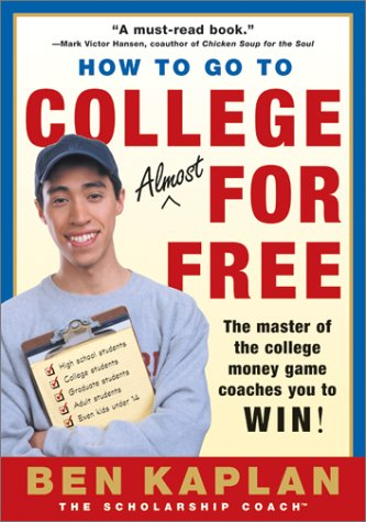 How to Go to College Almost for Free  2nd 2002 (Revised) edition cover