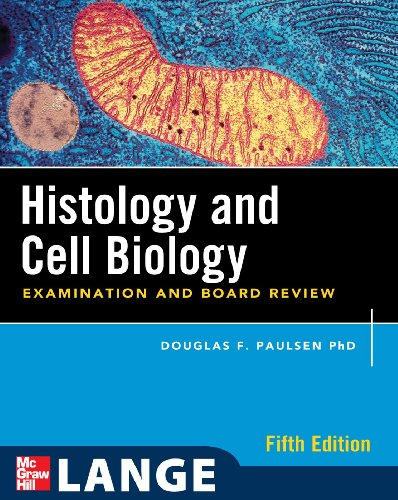 Histology and Cell Biology Examination and Board Review 5th 2010 edition cover