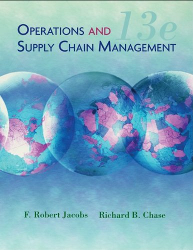 Operations and Supply Chain Management  13th 2011 9780077403652 Front Cover
