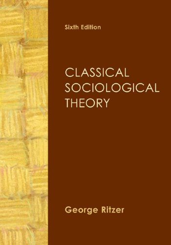 Classical Sociological Theory  6th 2011 edition cover
