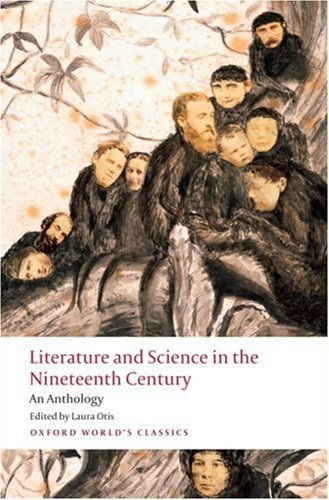 Literature and Science in the Nineteenth Century An Anthology  2009 edition cover