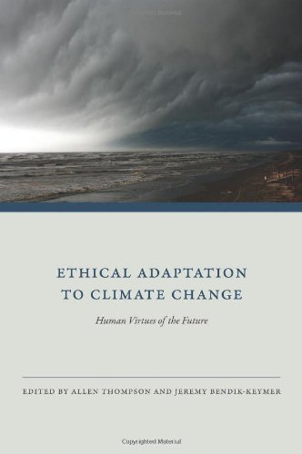 Ethical Adaptation to Climate Change Human Virtues of the Future  2012 edition cover