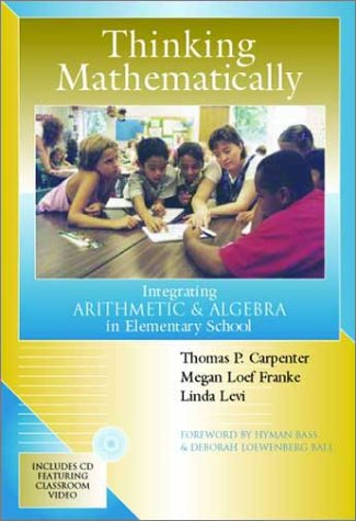 Thinking Mathematically Integrating Arithmetic and Algebra in Elementary School  2003 edition cover