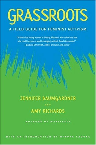 Grassroots A Field Guide for Feminist Activism  2005 edition cover