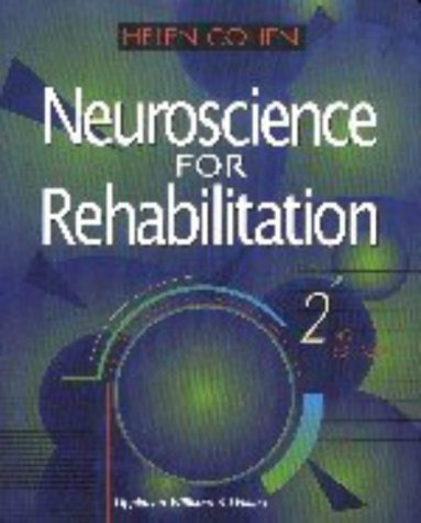 Neuroscience for Rehabilitation  2nd 1999 (Revised) edition cover