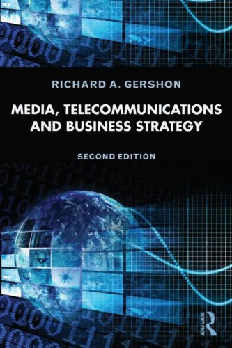Media, Telecommunications, and Business Strategy  2nd 2013 (Revised) edition cover
