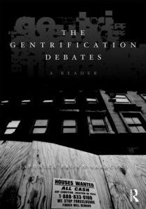 Gentrification Debates A Reader  2010 9780415801652 Front Cover
