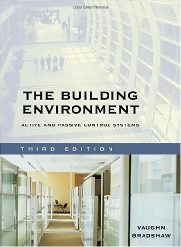 Building Environment Active and Passive Control Systems 3rd 2006 (Revised) 9780471689652 Front Cover