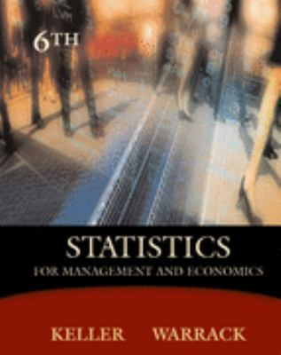 Statistics for Management and Economics  6th 2003 9780534391652 Front Cover