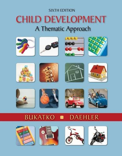 Child Development A Thematic Approach 6th 2012 edition cover