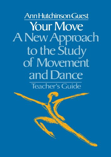 Your Move A New Approach to the Study of Movement and Dance 2nd 1983 9780677063652 Front Cover