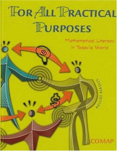 For All Practical Purposes Mathematical Literacy in Today's World 7th 2006 (Revised) 9780716759652 Front Cover